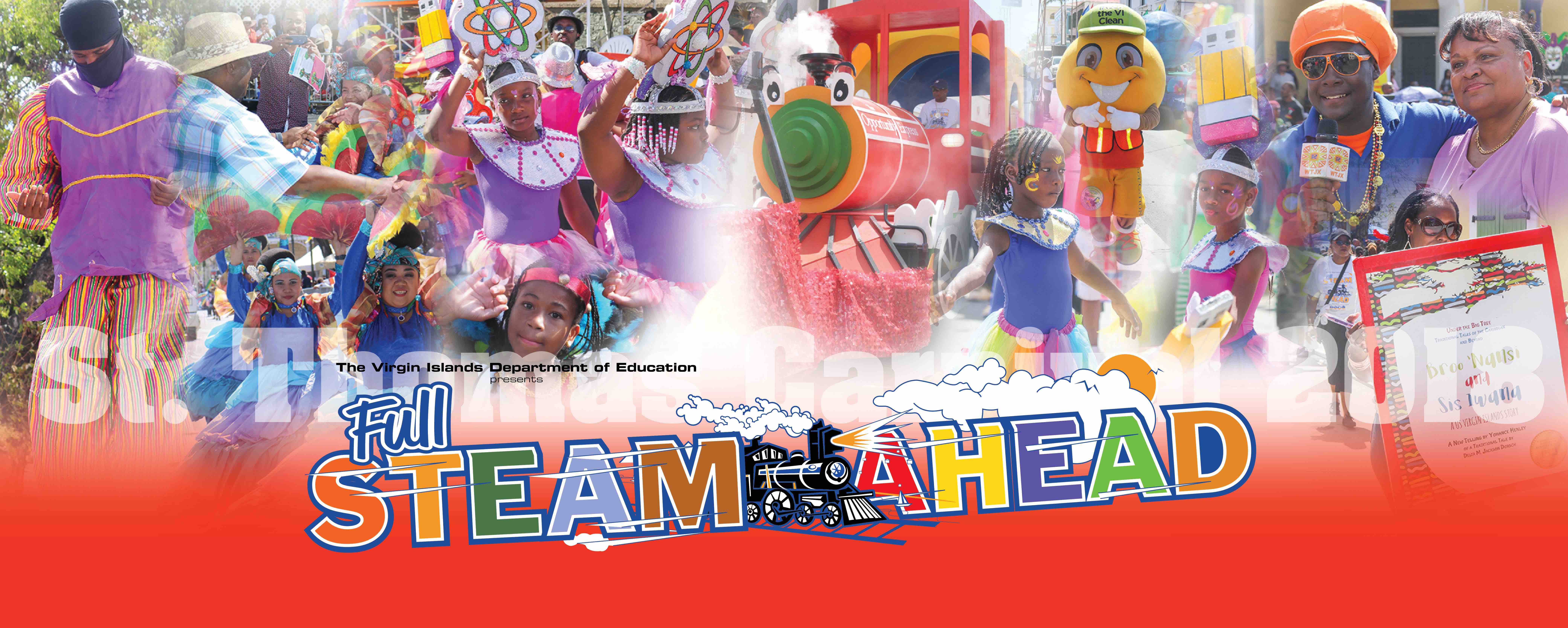 Full STEAM Ahead and into St. Thomas Carnival's History Books